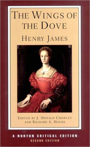 Wings of the Dove: A Norton Critical Edition book written by Henry James