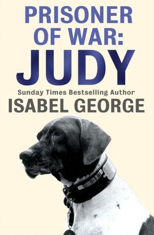 Prisoner of War: Judy book written by Isabel George