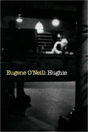 Hughie book written by Eugene O'Neill