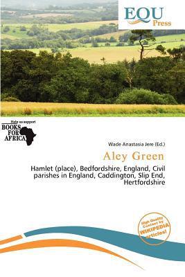Aley Green written by Wade Anastasia Jere