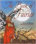 Book of Fairies book written by Michael Hague