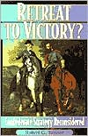 Retreat to Victory?: Confederate Strategy Reconsidered book written by Robert G. Tanner