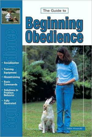 Guide to Dog Obedience Training book written by Dan Gentile