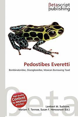 Pedostibes Everetti written by Lambert M. Surhone