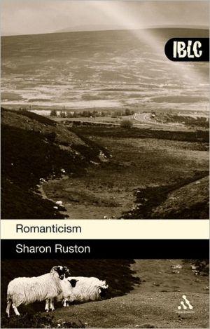 Romanticism book written by Sharon Ruston