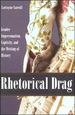 Rhetorical Drag written by Lorrayne A. Carroll