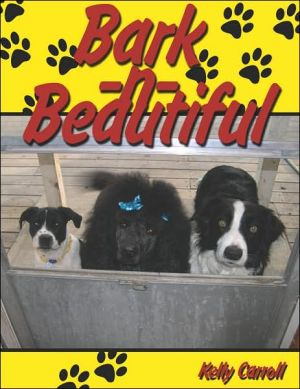 Bark-n-Beautiful book written by Kelly Carroll