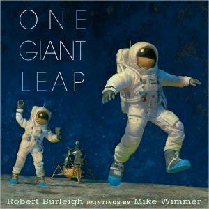One Giant Leap book written by Robert Burleigh