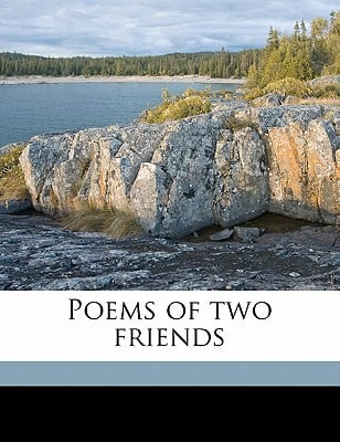 Poems of Two Friends book written by Piatt, John James , Howells, William Dean