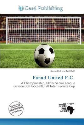 Fanad United F.C. written by Aaron Philippe Toll