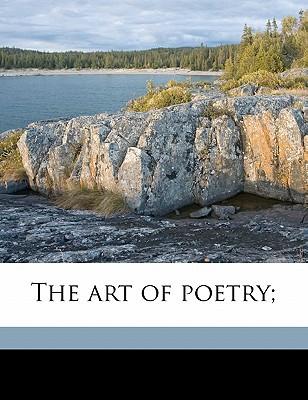 The Art of Poetry; book written by W P. 1855-1923 Ker , Ker, William Paton