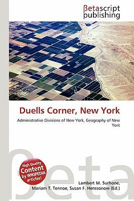Duells Corner, New York written by Lambert M. Surhone