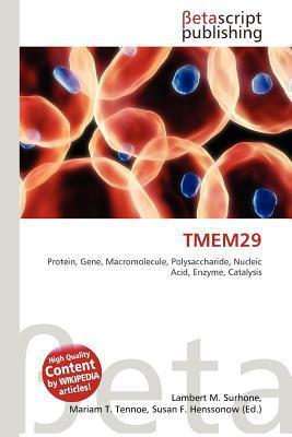 Tmem29 written by Lambert M. Surhone