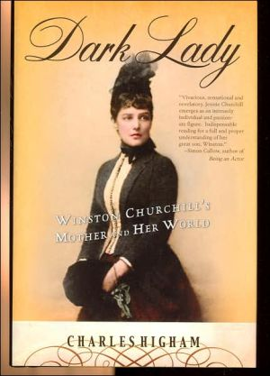 Dark Lady: Winston Churchill's Mother and Her World book written by Charles Higham