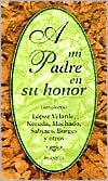 A Mi Padre en su Honor book written by Planeta Publishing