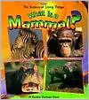 What Is a Mammal? book written by Bobbie Kalman