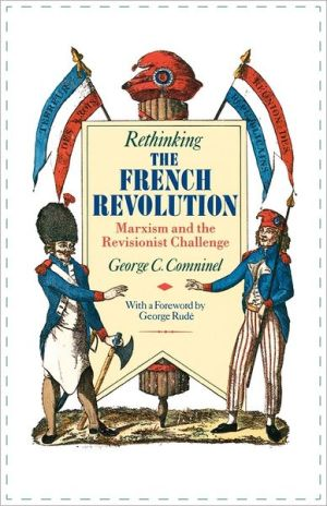 Rethinking The French Revolution book written by George C. Comninel