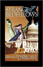 Strange Bedfellows book written by Dominic Santi