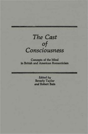Cast Of Consciousness, Vol. 24 book written by Beverly Taylor