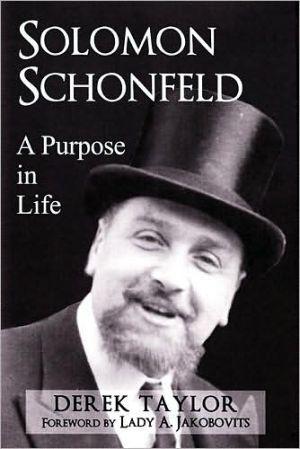 Solomon Schonfeld: A Purpose in Life book written by Derek Taylor