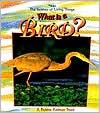 What Is a Bird? book written by Bobbie Kalman