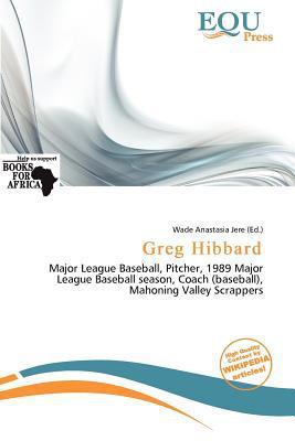 Greg Hibbard written by Wade Anastasia Jere