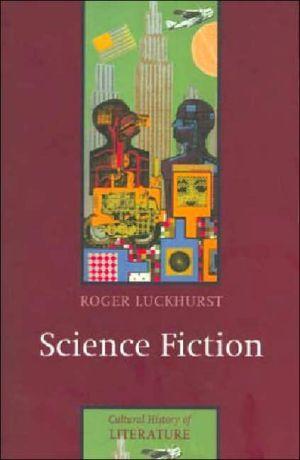 Science Fiction book written by Roger Luckhurst