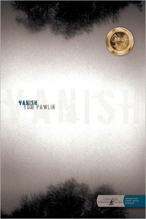 Vanish book written by Tom Pawlik