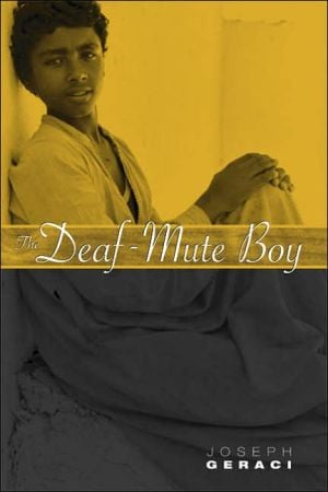 The Deaf-Mute Boy book written by Joseph Geraci