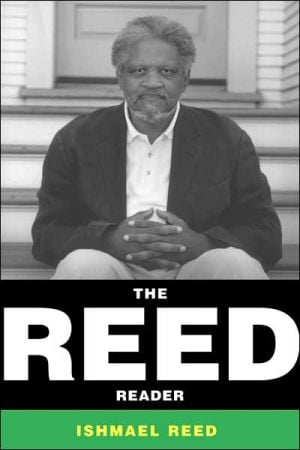 The Reed Reader written by Ishmael Reed