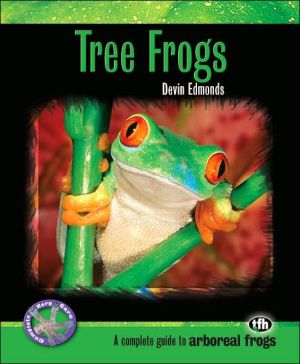 Tree Frogs book written by Devin Edmonds
