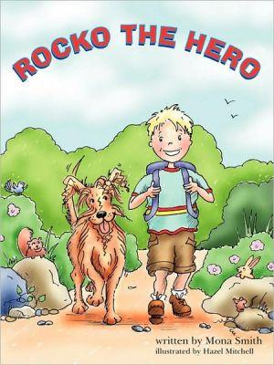 Rocko the Hero written by Smith, Mona