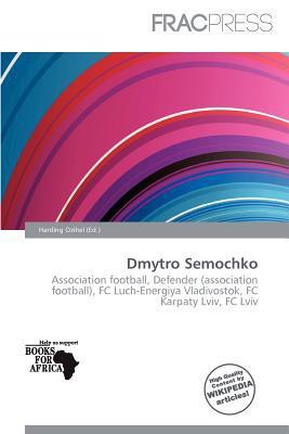 Dmytro Semochko written by Harding Ozihel