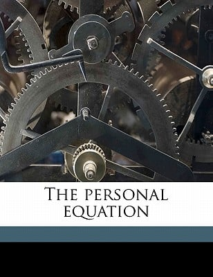 The Personal Equation book written by Peck, Harry Thurston