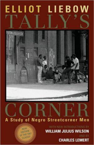 Tally's Corner book written by Elliot Liebow