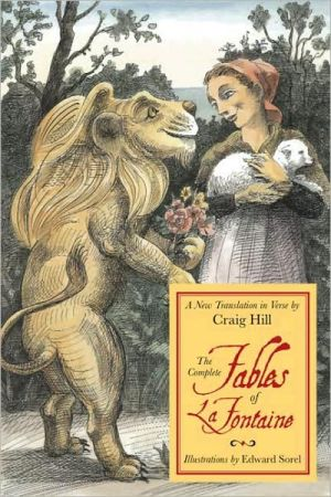 The Complete Fables of La Fontaine: A New Translation in Verse book written by Jean de La Fontaine