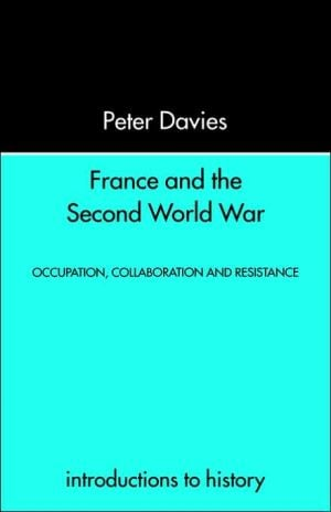 France and the Second World War book written by Peter Davies