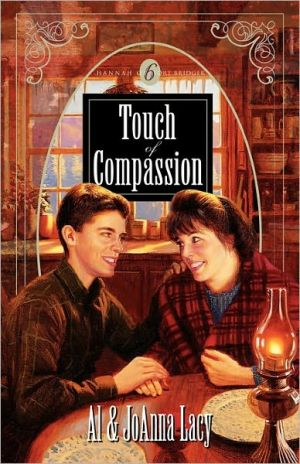 Touch of Compassion book written by Al Lacy