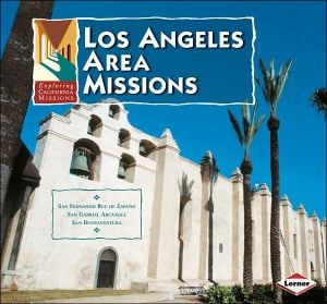 Los Angeles Area Missions book written by Dianne M. MacMillan
