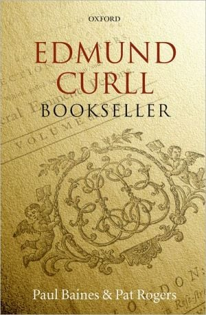 Edmund Curll, Bookseller book written by Paul Baines