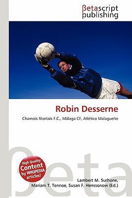 Robin Desserne written by Lambert M. Surhone