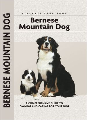 Bernese Mountain Dog (Kennel Club Dog Breed Series) book written by Louise Harper