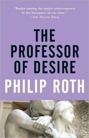 The Professor of Desire book written by Philip Roth