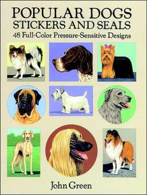 Popular Dogs Stickers and Seals book written by John Green