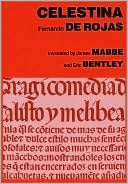 Celestina: Or, the Tragi-Comedy of Calisto and Melibea book written by Fernando de Rojas