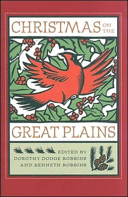 Christmas on the Great Plains book written by Dorothy Robbins