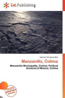 Manzanillo, Colima written by Iustinus Tim Avery