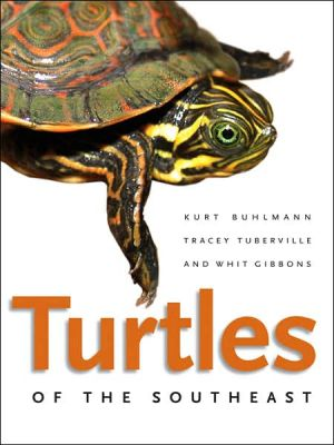 Turtles of the Southeast book written by Buhlmann