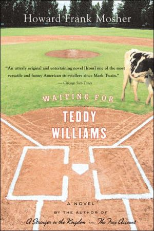 Waiting for Teddy Williams book written by Howard Frank Mosher