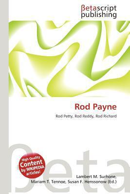 Rod Payne written by Lambert M. Surhone